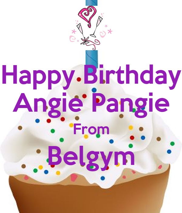 Happy Birthday Angie Pangie From Belgym Poster Tata Keep Calm O