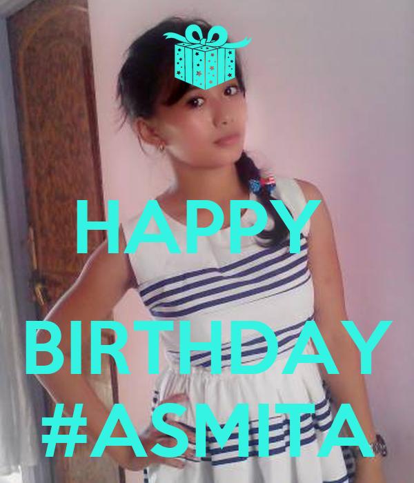 HAPPY   BIRTHDAY #ASMITA