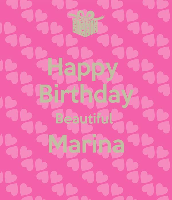Happy  Birthday Beautiful  Marina