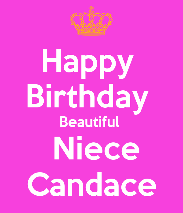 Happy  Birthday  Beautiful   Niece Candace