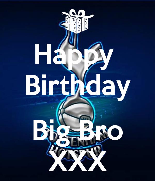 Happy  Birthday  Big Bro XXX