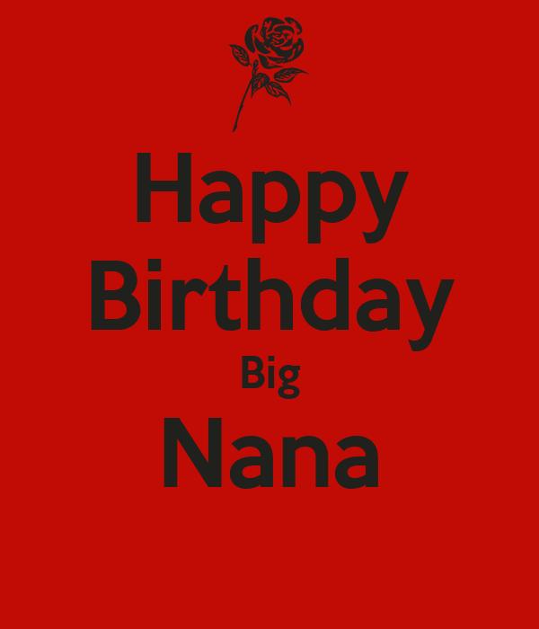 Happy Birthday Big Nana