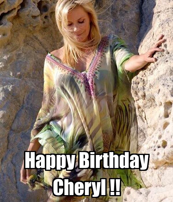 Happy Birthday Cheryl !!