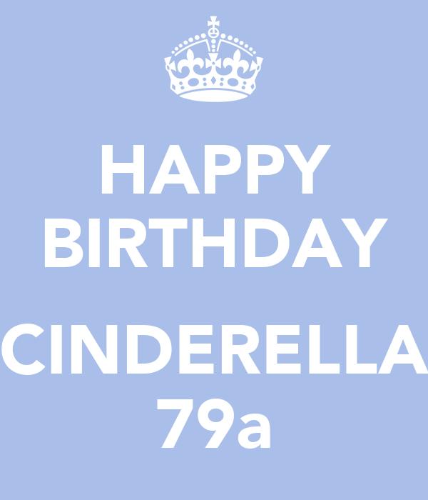 HAPPY BIRTHDAY  CINDERELLA 79a
