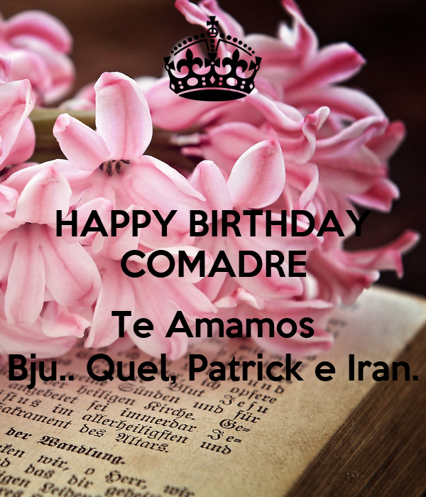 Happy Birthday To My Comadre