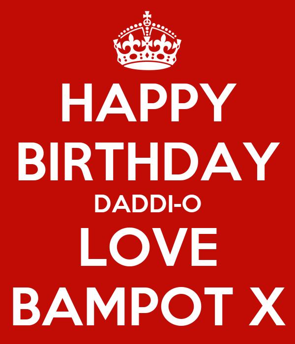 HAPPY BIRTHDAY DADDI-O LOVE BAMPOT X
