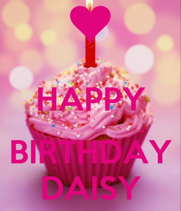 Happy Birthday Daisy Poster Caroline Keep Calm O Matic