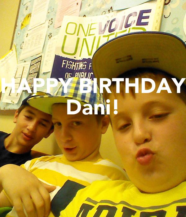 HAPPY BIRTHDAY Dani!