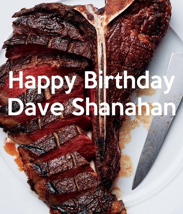 Happy Birthday Dave Shanahan