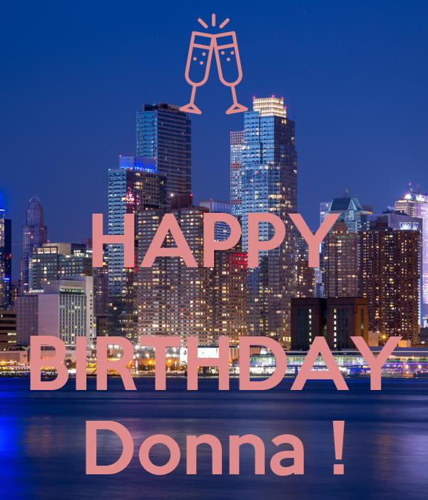 HAPPY  BIRTHDAY Donna !