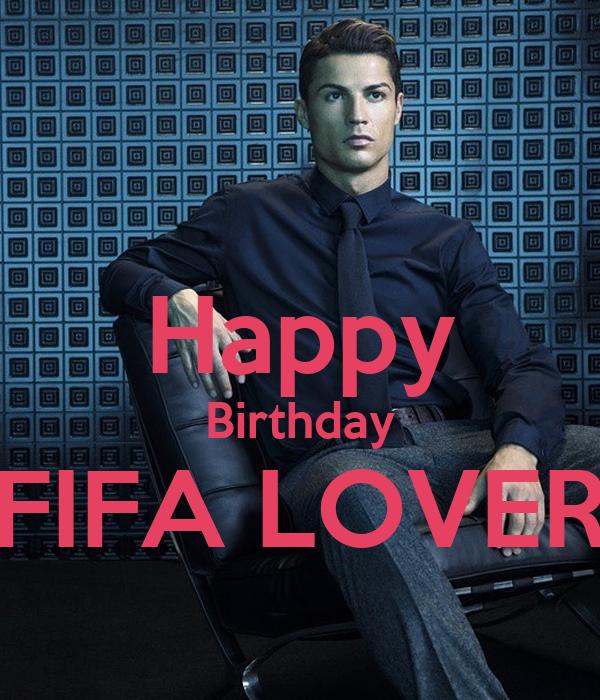 Happy Birthday FIFA LOVER