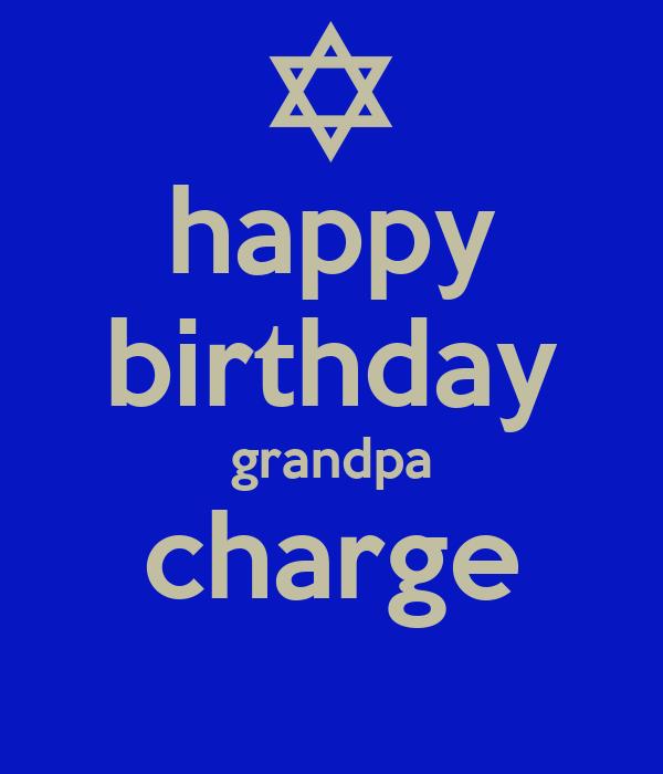 happy birthday grandpa charge
