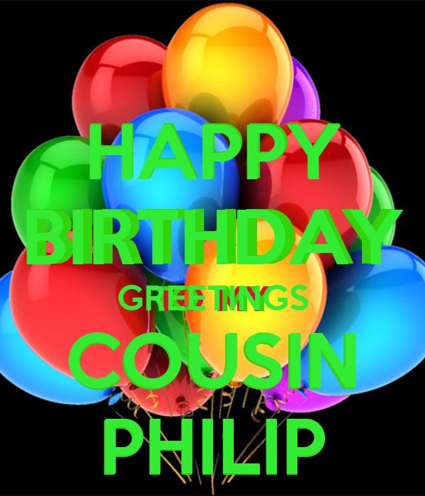 Happy birthday greetings cousin philip poster mae keep calm o matic happy birthday greetings cousin philip m4hsunfo