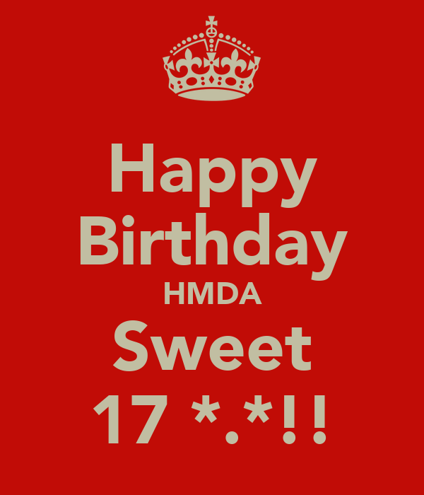 Happy Birthday HMDA Sweet 17 *.*!!