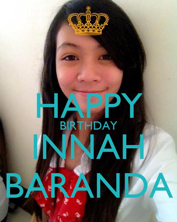 HAPPY BIRTHDAY INNAH BARANDA