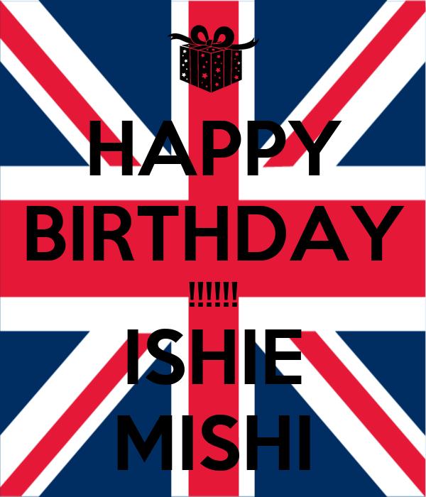 HAPPY BIRTHDAY !!!!!! ISHIE MISHI