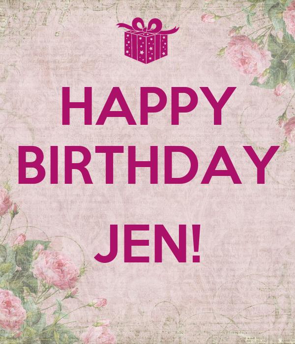 HAPPY BIRTHDAY JEN! Poster