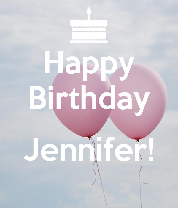 Happy Birthday Jennifer! Poster