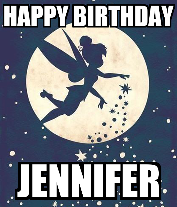 HAPPY BIRTHDAY JENNIFER Poster   cnaislyn   Keep Calm-o-Matic