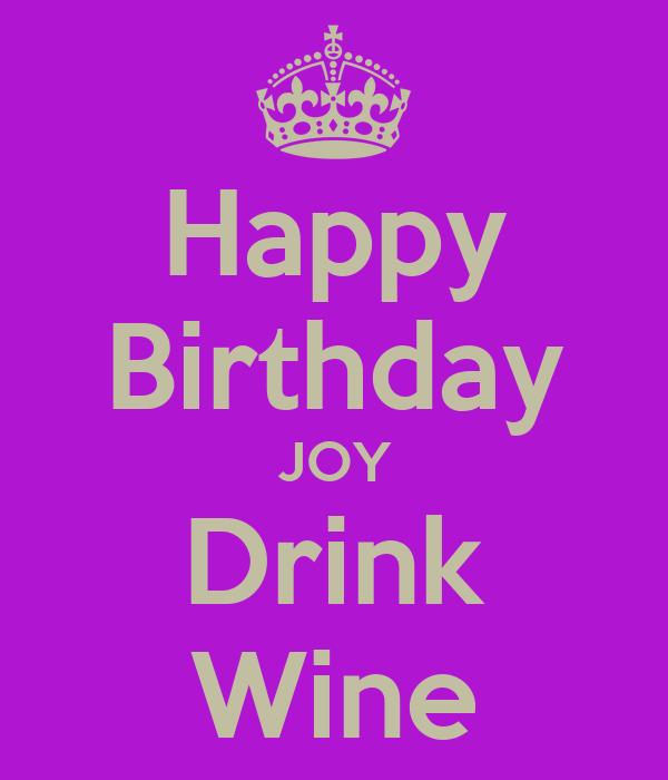 Happy Birthday JOY Drink Wine