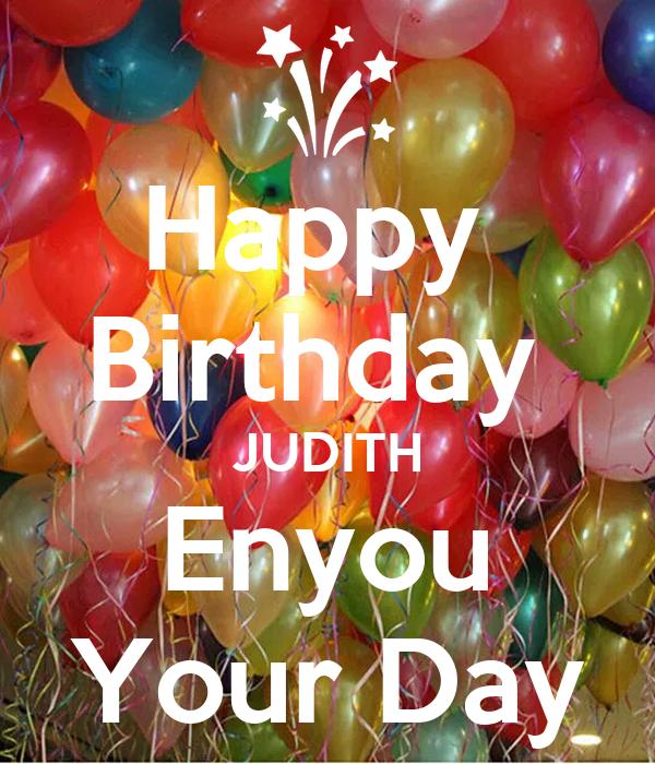 Happy  Birthday  JUDITH Enyou Your Day