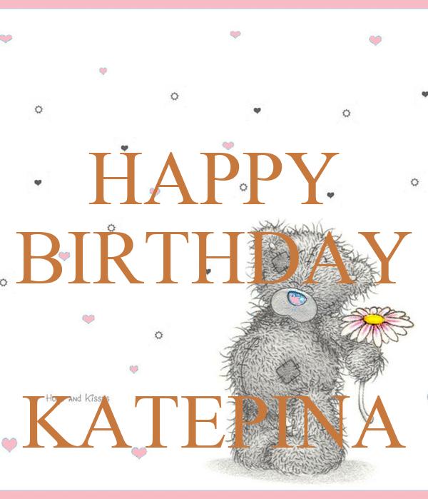HAPPY BIRTHDAY   KATEPINA