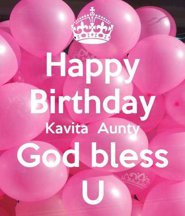 Happy Birthday Kavita  Aunty God bless U