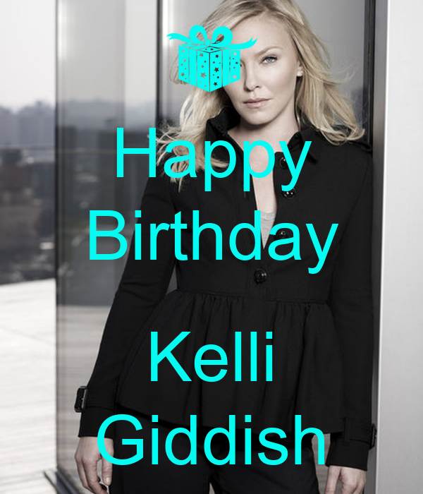 Happy Birthday  Kelli Giddish