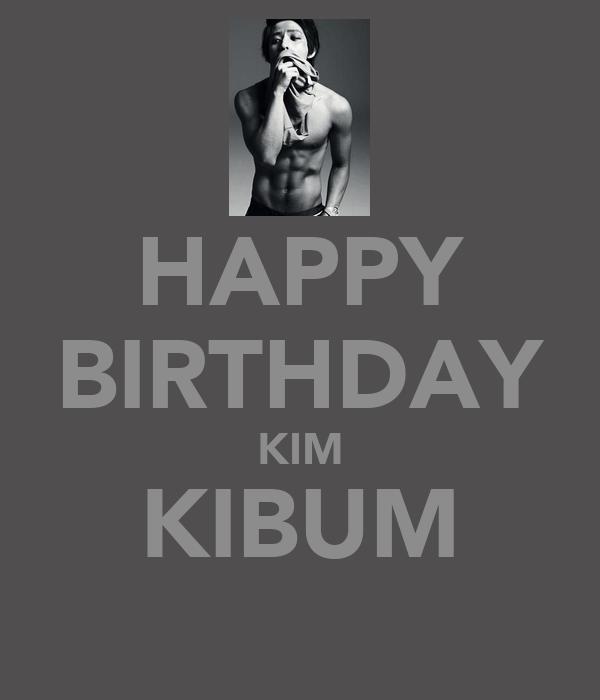 HAPPY BIRTHDAY KIM KIBUM