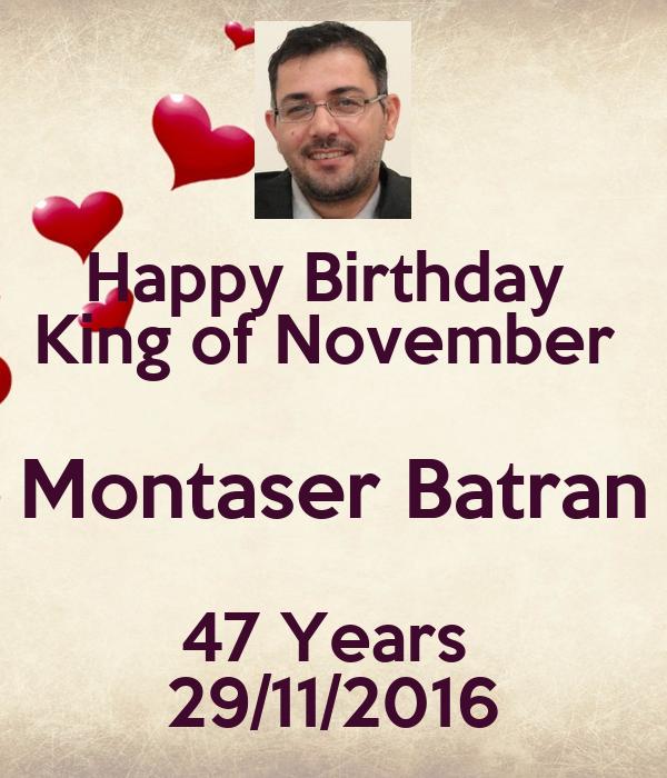 Happy Birthday  King of November  Montaser Batran 47 Years  29/11/2016