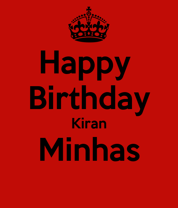 Happy  Birthday Kiran Minhas