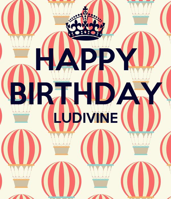 HAPPY BIRTHDAY LUDIVINE