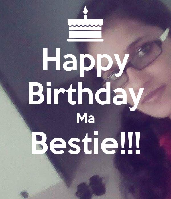 Happy Birthday Ma Bestie!!!