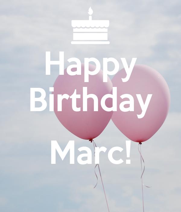 Happy Birthday  Marc!