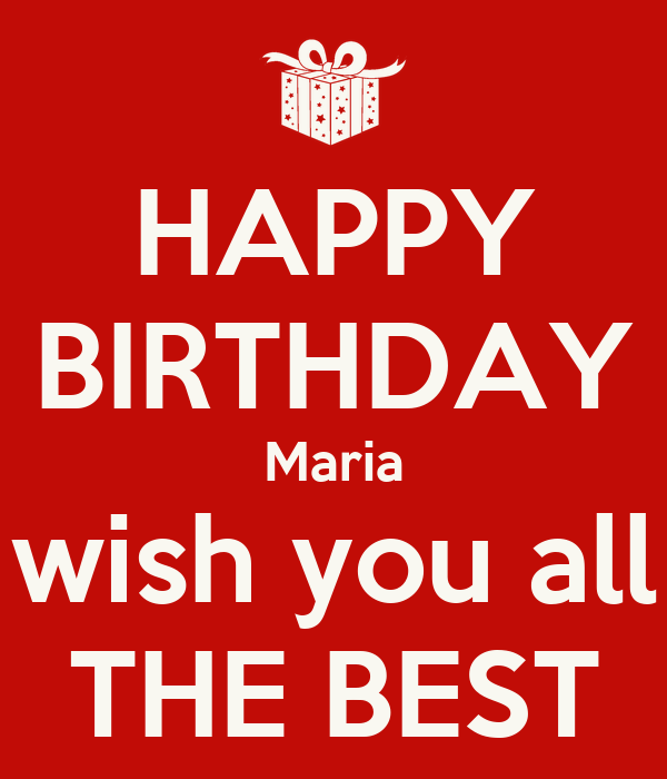 Happy Birthday Maria Wish You All The Best Poster Const Happy Birthday I Wish You All The Best In