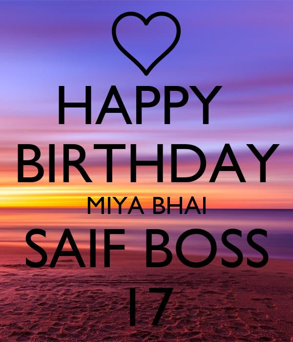 HAPPY  BIRTHDAY MIYA BHAI SAIF BOSS 17