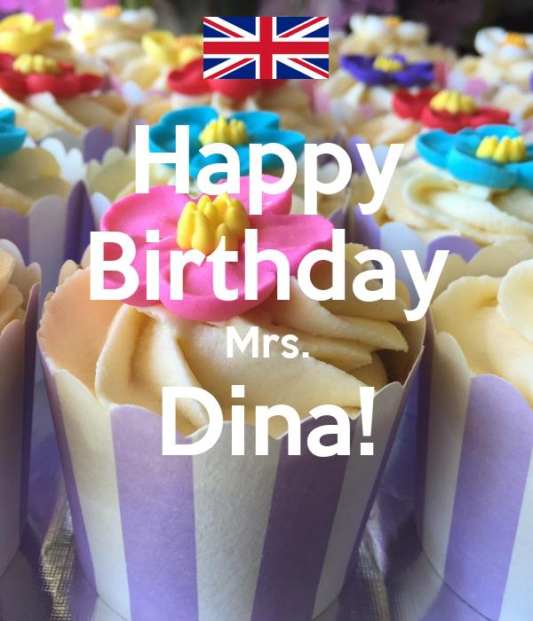 Happy  Birthday  Mrs. Dina!