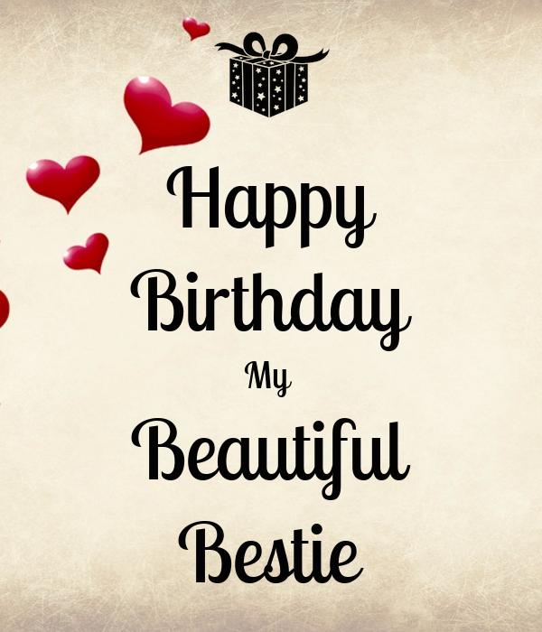 Happy Birthday My Beautiful Bestie Poster