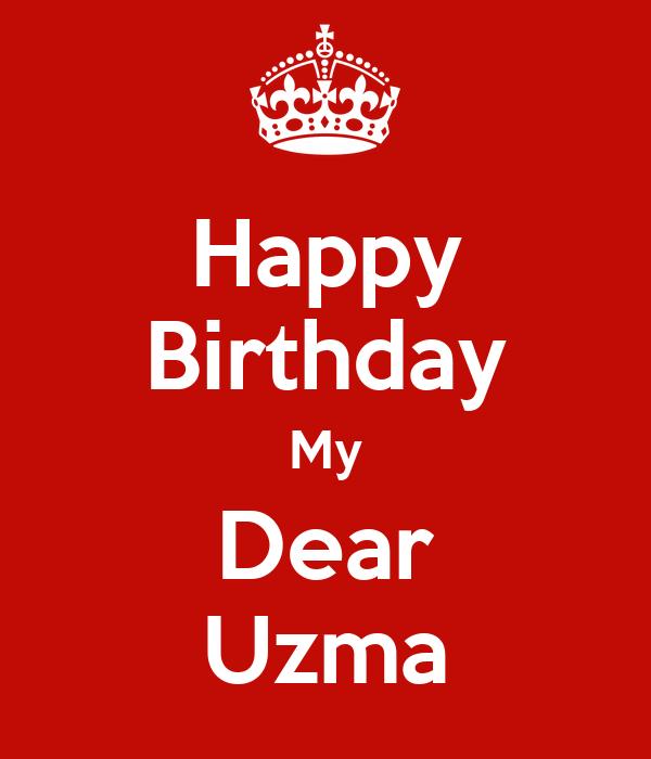 Happy Birthday My Dear Uzma