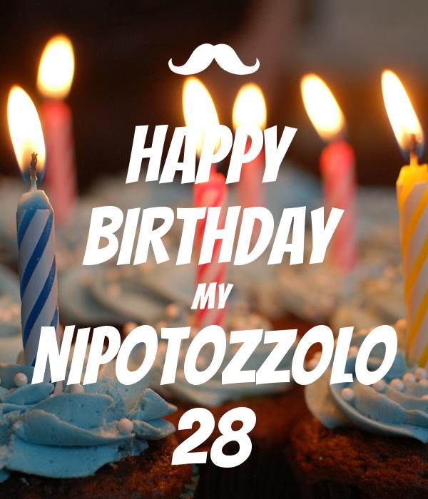 HAPPY  BIRTHDAY My NIPOTOZZOLO 28