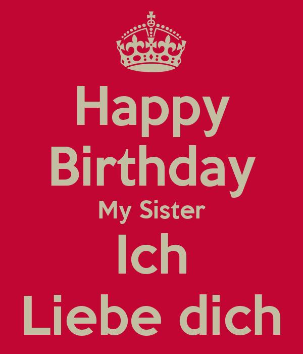happy birthday my sister ich liebe dich poster eisa. Black Bedroom Furniture Sets. Home Design Ideas
