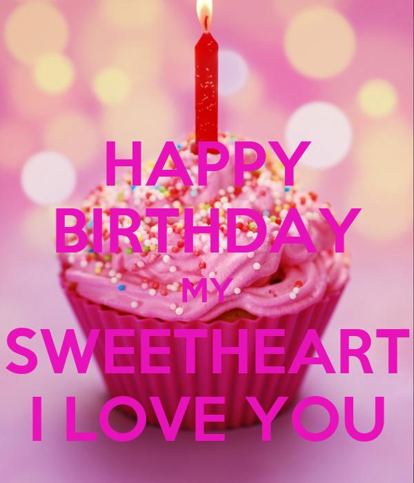 Happy Birthday My Sweetheart I Love You Poster Chaunta Keep Calm