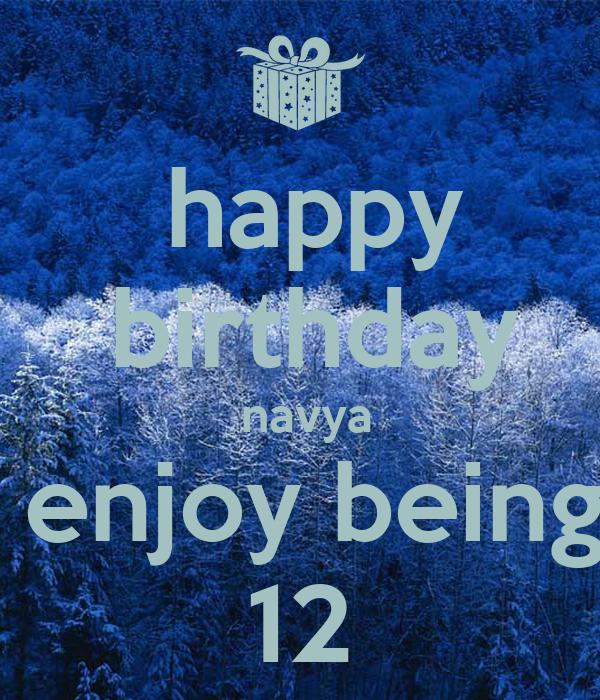happy  birthday  navya  enjoy being 12