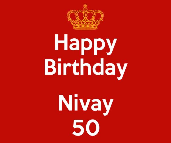 Happy Birthday  Nivay 50