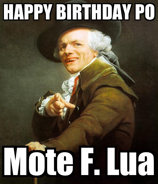 HAPPY BIRTHDAY PO Mote F. Lua