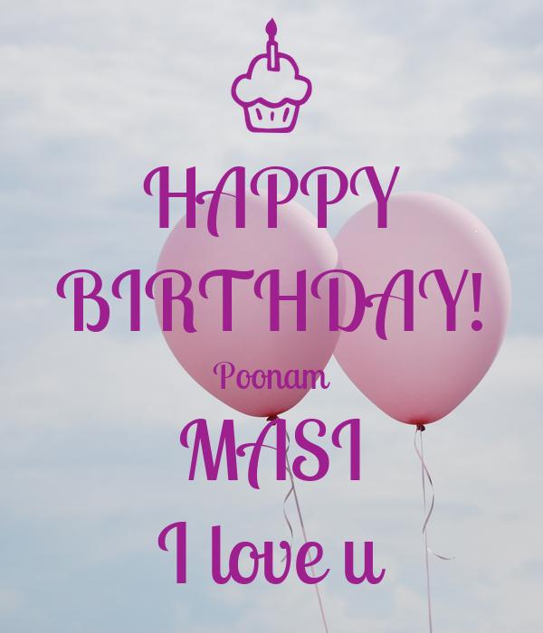 HAPPY BIRTHDAY! Poonam MASI I Love U Poster
