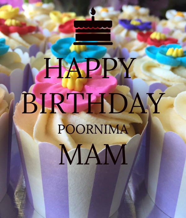 HAPPY  BIRTHDAY POORNIMA MAM