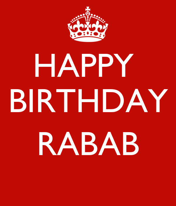 HAPPY  BIRTHDAY  RABAB
