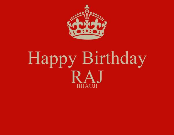 Happy Birthday Raj Bhauji Poster Anup Keep Calm O Matic