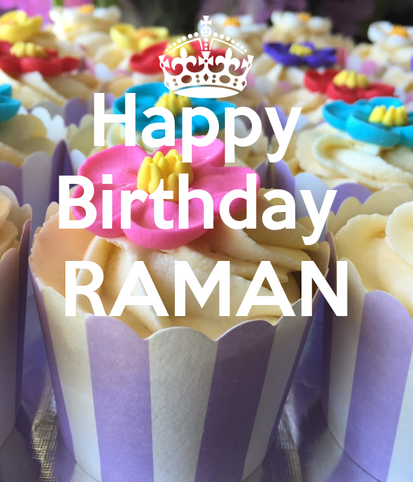 Happy  Birthday  RAMAN